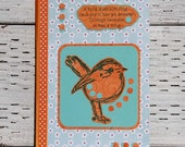 Bird Journal with Inspirational Quote, Lined Notebook, Orange and Turquoise, Altered Composition Book, Handmade Journal for Bird Lovers