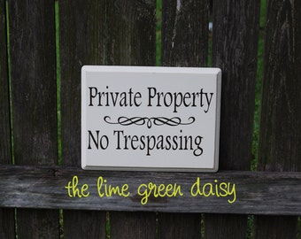 Private Property, No Trespassing Yard Sign