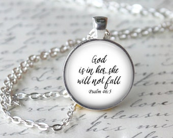 Bible Quote Pendant, Psalm 46:5 Necklace, God Is In Her She Will Not Fall