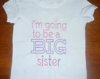 i'm going to be a big sister embroidered tshirt