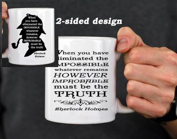 """Sherlock Holmes """"Eliminate the impossible...."""" Mug, 2 sided design"""", Literary Quote, Book Mug, UK"""