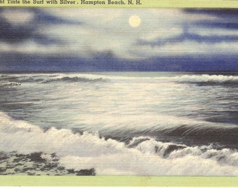 Vintage Linen Postcard....Moonlight Tints the Surf with Silver, Hampton Beach, New Hampshire ...Used, 1945....no. 2720