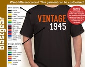 VINTAGE 1945 (or any year you'd like) 70th Birthday T-shirt — Any color/Any size - Adult S, M, L, XL, 2XL, 3XL, 4XL, 5XL