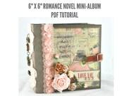 "6""x6"" Romance Novel Scrapbook Mini-Album PDF Tutorial"