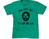 OJ shirt drink apple juice oj will kill you t-shirt funny simpson tshirt offensive mens large guys xl short sleeve screen print cotton soft