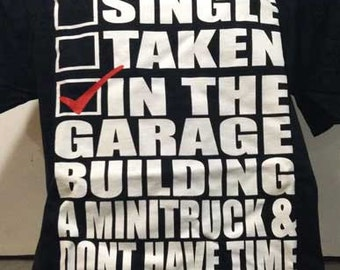 In The Garage Building A Mini Truck T-shirt