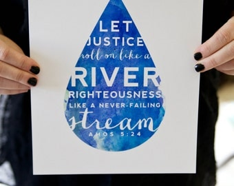 Let Justice Roll Like a River // Scripture Bible Verse Print for Wall // AMOS