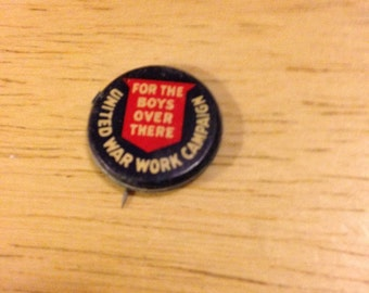 Early World War I United War Work Campaign Pin Back Button