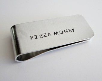 "Hand Stamped Money Clip / ""PIZZA MONEY"" / Groomsmen Gift / Funny Hand Stamped Money Clip / Gift for Him / Stocking Stuffer"