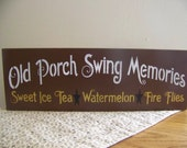 Primitive Porch Swing Memories Wooden Sign