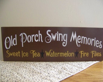 Primitive Porch Swing Memories Wooden Sign