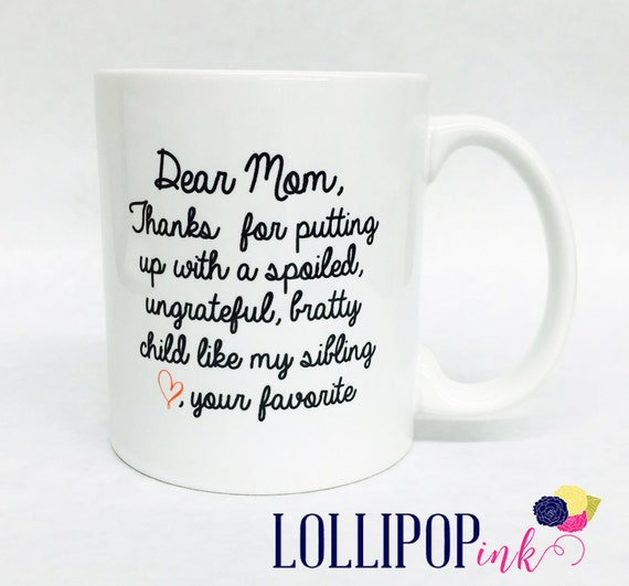 Coffee Mug Dear Mom Quote Coffee Cup Mother Gift by LollipopInk