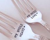 My Whole Heart, My Whole Life    recycled silverware  vintage silverware hand stamped pastry fork cake fork