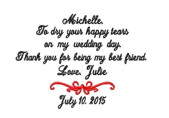 Maid of Honor - Matron of Honor - Thank you for being my best FRIEND - To dry your HAPPY tears -Wedding -   Bridal Hanky - Hankie Mr and Mrs