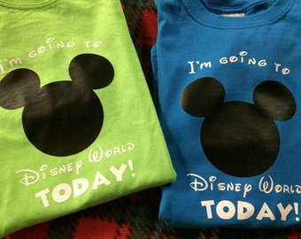 I'm going to Disney World TODAY! Customizable Iron On Decal
