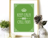 Keep Calm and Call Mom Poster typography print art nouveau poster print keep calm poster keep calm and call mom poster typography art print