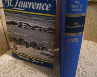 The St. Lawrence - Henry Beston - Illus A.Y. Jackson - 1942 1st Ed.