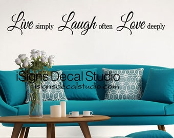 Live Simply Laugh Often Love Deeply Wall Quote Decal - Family Wall Decal - Live Laugh Love Decal