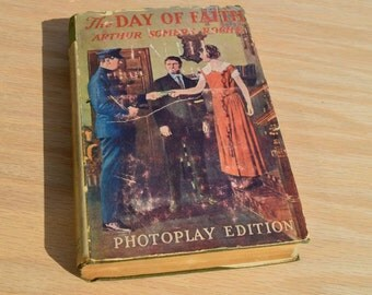The Day of Faith by Arthur Somers Roche 1921 Vintage Photoplay