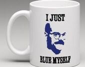 Tobias Funke I just Blue Myself 11oz Ceramic Mug