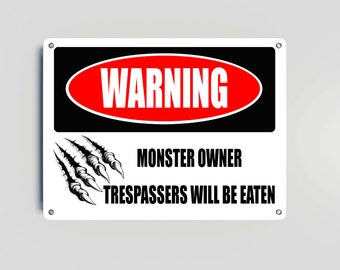 Warning Monster Owner Metal Sign wall decor