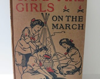 The Camp Fire Girls on the March, Jane L. Stewart, 1914  - Camp Fire Girls Series Volume V