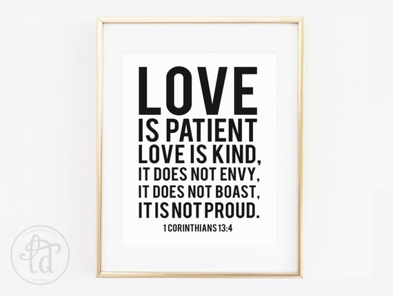 Love Is Patient Love Is Kind Print 1 Corinthians 13:4 Quote