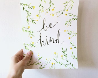 Be kind, Watercolor painting, wall art, watercolor painting print