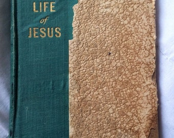 The Life of Jesus by O.M. Morris 1909 Hardcover RARE