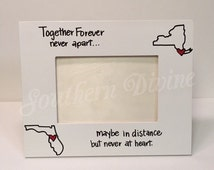 HORIZONTAL- 4x6 State to State Picture Frame- Together forever never apart maybe in distance but never at heart