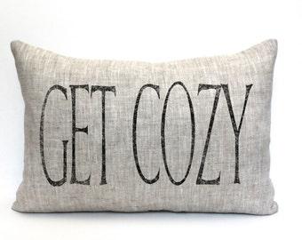 """get cozy pillow, throw pillow, word pillow, phrase pillow, mother's day gift - """"Get Cozy"""""""