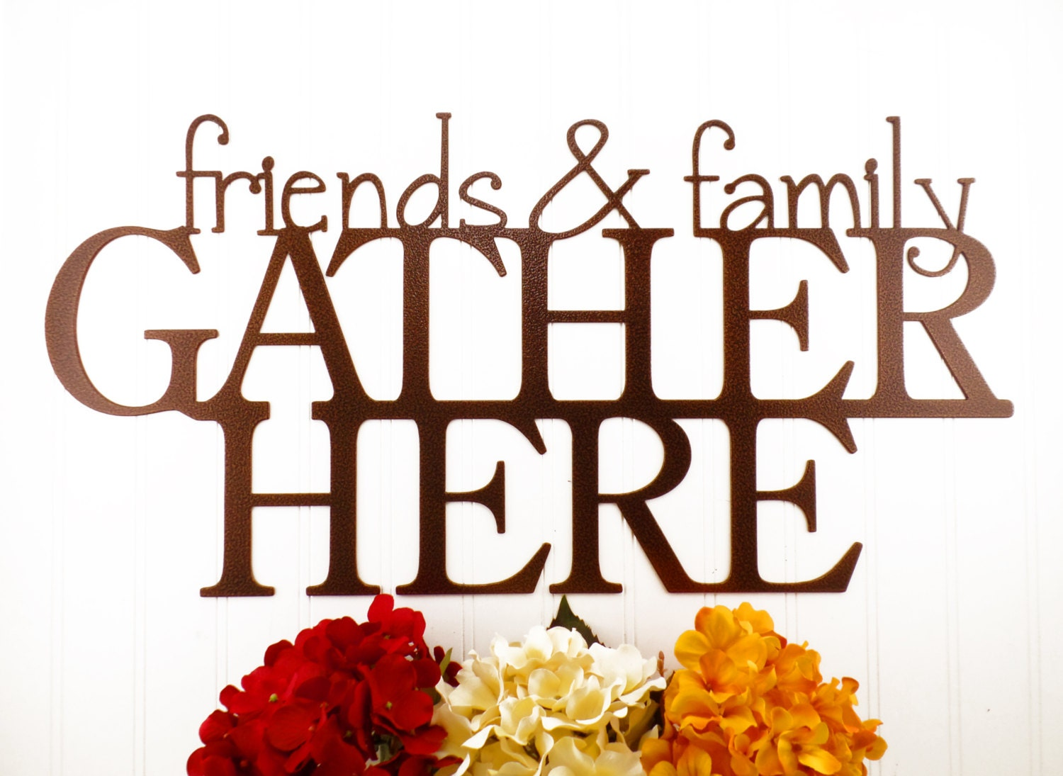 friends family gather here metal sign copper 24x12