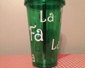 Fa La La holiday tumbler, insulated tumbler with lid and straw