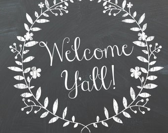 Welcome Y'all 8x10 (Instant Download)