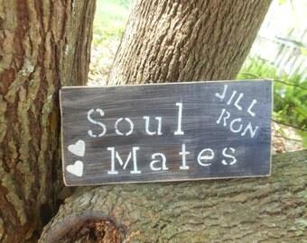Soul Mates Rustic Sign