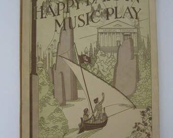 1929 Happy Days In Music Play - Published by Thomas Presser Co - Piano Instruction