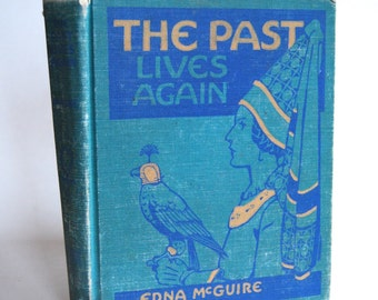 Vintage Children's Book, The Past Lives Again