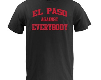 El Paso Against Everybody - Red on Black