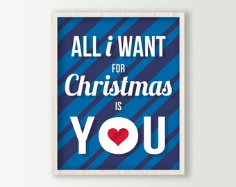 All I Want for Christmas is You Holiday Decor - Christmas Art Print - Holiday Love Christmas Wall Art
