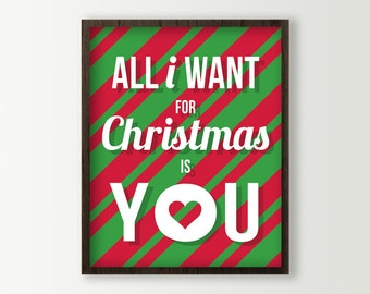 Red & Green All I Want for Christmas is You Holiday Decor - Christmas Art Print - Holiday Love Christmas Wall Art