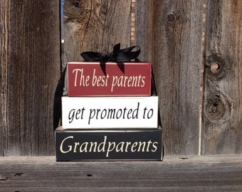 Mothers/ Fathers Day wood stacker blocks--The best Parents get promoted to Grandparents