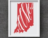 Indiana Art Print -- Hand Lettered Indiana Map Art  -- Hoosier State Indiana Typography Print, Indiana Gift