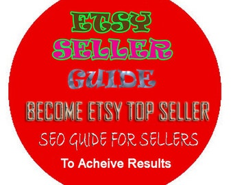 ETSY SELLER GUIDE, high sales, top seo for your shop