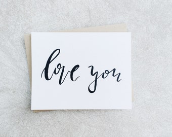 Love You Card // Hand Lettered Card // Calligraphy // Brush Lettering