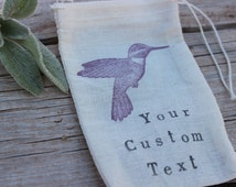 Hummingbird Gift Bag, Candy Favor Bags, Bird Gift Bag, Jewelry Bag, Hand Stamped With Your Custom Text, Personalized Favor Bag