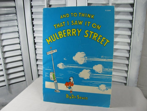 1965 And To Think I Saw It On Mulberry Street, By Dr. Suess, Illustrated Vintage Children's Book