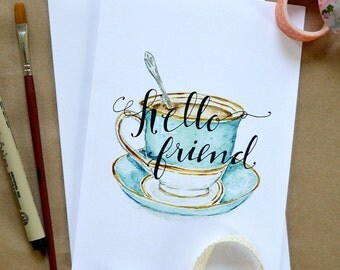 Watercolor Note Card/ Hand-Painted Greeting Card/ Blank Friendship Card/ Just Because Card/ Snail Mail/ Tea Cup Card- 5x7