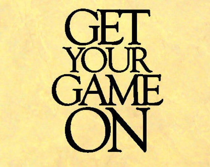 Get You Game On - Vinyl Wall Art Vinyl Decal, Vinyl Quote, Games Room, Home Decor, Bedroom Decor