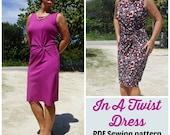In a Twist Dress  - PDF Sewing  pattern