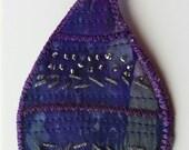 Original Textile Art Brooch - OOAK